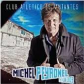 PEYRONEL MICHEL Y LA 303  - CD CLUB ATLETICO DE MUTANTES