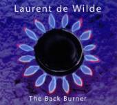 WILDE LAURENT DE  - CD BACK BURNER