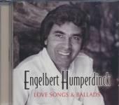 HUMPERDINCK ENGELBERT  - CD LOVE SONGS AND BALLADS