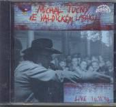 TUCNY MICHAL  - CD VE VALDICKEM LAPAKU