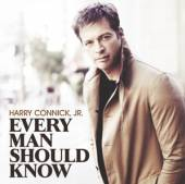 CONNICK HARRY JR  - CD EVERY MAN SHOULD KNOW