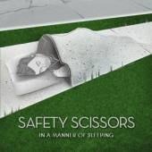 SAFETY SCISSORS  - CD IN A MANNER OF SLEEPING