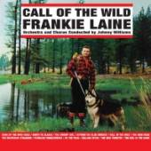 LAINE FRANKIE  - CD CALL OF THE WILD