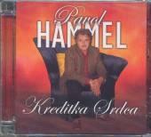 HAMMEL PAVOL  - CD KREDITKA SRDCA [RE-REC.+4NOVE