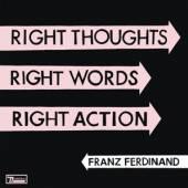 FRANZ FERDINAND  - VINYL RIGHT THOUGHTS, RIGHT.. [VINYL]
