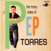 TORRES PEP  - CD MANY SIDES OF PEP TORRES