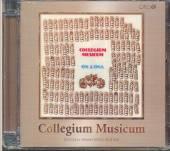 COLLEGIUM MUSICUM  - CD ON A ONA