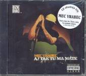 MEC VRABEC  - CD AJ TAK TU MA MATE