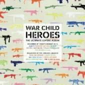 VARIOUS  - CD WAR CHILD - HEROES VOL.1