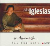 IGLESIAS JULIO  - CD SE TORNASSI-ALL THE HITS