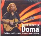 NOHAVICA JAROMIR  - 2xCD+DVD DOMA