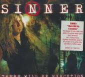 SINNER  - CD THERE WILL BE EXECUTION