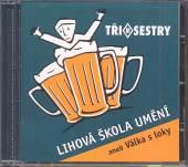 TRI SESTRY  - CD LIHOVA SKOLA UMENI