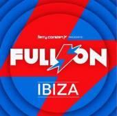 CORSTEN FERRY  - 2xCD FULL ON IBIZA
