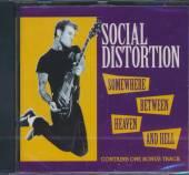SOCIAL DISTORTION  - CD SOMEWHERE BETWEEN HEAVEN.