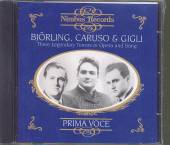 BJORLING/CARUSO/GIGLI  - CD 3 LEGENDARY TENORS IN OPE