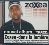 ZOXEA  - CD DANS LA LUMIERE