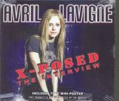 LAVIGNE AVRIL =INTERVIEW=  - CD X-POSED (INTERVIEW DISC)
