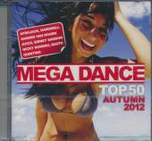 MEGA DANCE AUTUMN 2012 TOP 50 ..  - CD MEGA DANCE AUTUMN..