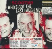 SCOOTER  - CD WHOS GOT THE LAST LAUGH NOW? [LTD]
