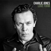 JONES CHARLIE  - CD LOVE FORM