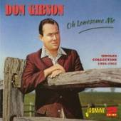 GIBSON DON  - 2xCD OH LONESOME ME