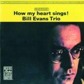 EVANS BILL TRIO  - CD HOW MY HEART SINGS!