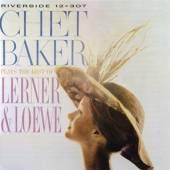 BAKER CHET  - CD PLAYS THE BEST OF LERNER&LOEWE