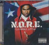 N.O.R.E.  - CD Y LA FAMILIA... YA TU SABE (D.V.)