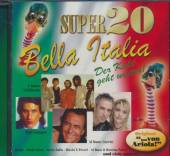 VARIOUS  - CD SUPER 20-BELLA ITALIA