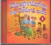 ROZPRAVKY  - CD NA DOBRU NOC 1