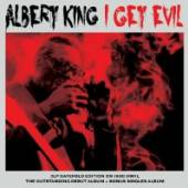 ALBERT KING  - VINYL I GET EVIL [VINYL]