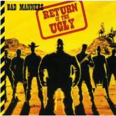 BAD MANNERS  - CD RETURN OF THE UGLY: DELUXE EDITION