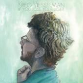 VIESSELMAN KREG  - CD IF I LOSE YOUR LIGHT