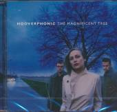 HOOVERPHONIC  - CD MAGNIFICENT TREE