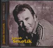 SMOLIK JAKUB  - CD CHCI TI RICT...