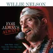NELSON WILLIE  - CD FOR ALWAYS