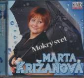 MARTA KRIZANOVA  - CD MOKRY SVET