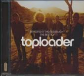 TOPLOADER  - CD DANCING IN THE MOONLIGHT, THE BEST OF