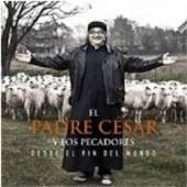 EL PADRE CESAR Y LOS PECA  - CD DESDE EL FIN DEL MUNDO