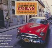 VARIOUS  - CD DEFINITIVE CUBAN