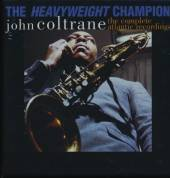 COLTRANE JOHN  - 7xCD HEAVYWEIGHT CHAMPION-THE COMPL