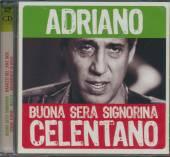 CELENTANO ADRIANO  - 2xCD BUONA SERA SIGNORINA