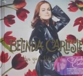 CARLISLE BELINDA  - 3xCD+DVD LIVE YOUR LIFE.. -CD+DVD-
