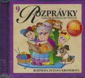 ROZPRAVKY [Z. KRONEROVA]  - CD 09 - NAJKRAJSIE R..