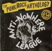 ANTI-NOWHERE LEAGUE  - CD PUNK ROCK ANTHOLOGY