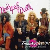 NEW YORK DOLLS  - 2xVINYL FRENCH KISS 74/ACTRESS.. [VINYL]