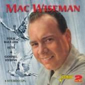 WISEMAN MAC  - 2xCD FOLK BALLADS HITS &..