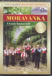MORAVANKA  - DVD UZ NAS KAMARADI