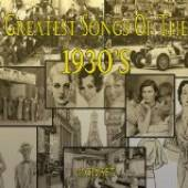 VARIOUS  - 4xCD GREATEST SONGS OF THE'30S